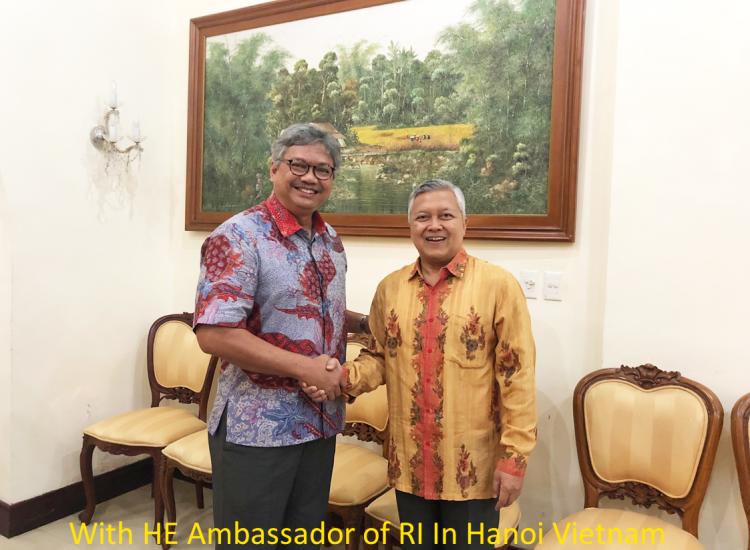With HE Ambassador of RI In Hanoi Vietnam